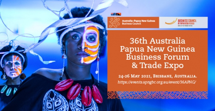 36th Australia Papua New Guinea Business Forum and Trade Expo Registration